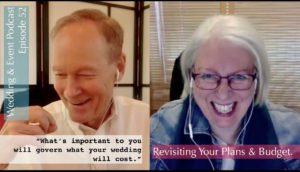 Revisiting Your Plans and Budget. Wedding & Event Podcast Episode 52
