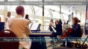 Elegant Music Trio @ Long Beach Convention Center Bridal Show