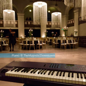 Piano @ TheMajesticDowntown Los Angeles