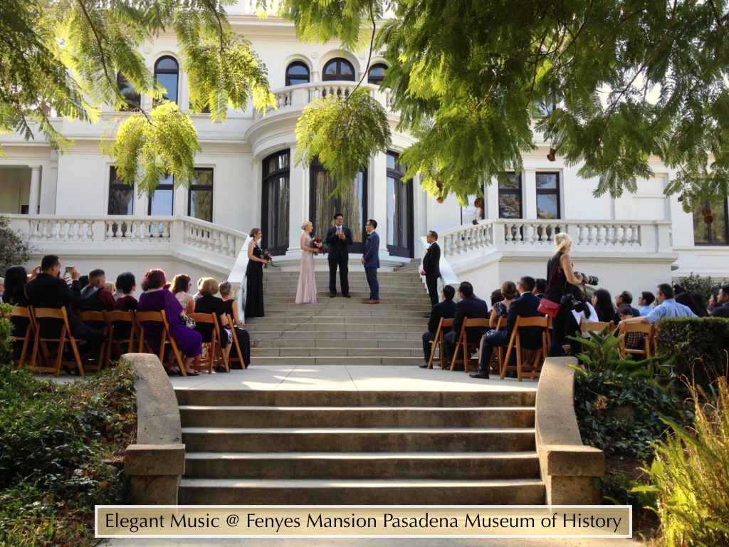 Wedding @ Fenyes Mansion Pasadena Museum of History