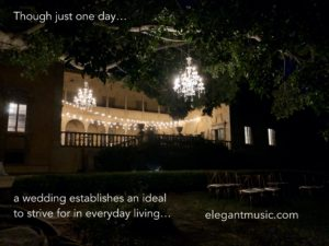 Though just one day a wedding establishes an ideal to strive for in everyday living.