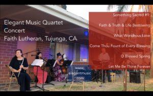 Elegant Music Quartet performs Something Sacred @ Faith Lutheran Church Concert